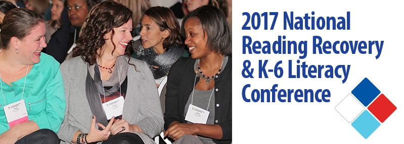 2017 National Reading Recovery & K-6 Literacy Conference